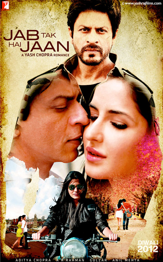 First Look of Jab Tak Hai Jaan Movie Trailer and Jab Tak Hai Jaan Movie Poster Yash Chopra's Next Film Starring Shahrukh Khan