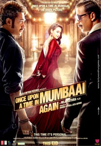 First Look of Once Upon A Time in Mumbaai Again Movie Poster