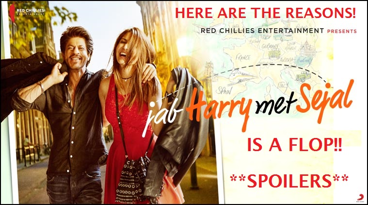 Top Reasons why Jab Harry met Sejal is a Big Flop with Spoilers